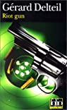 Riot gun par Delteil