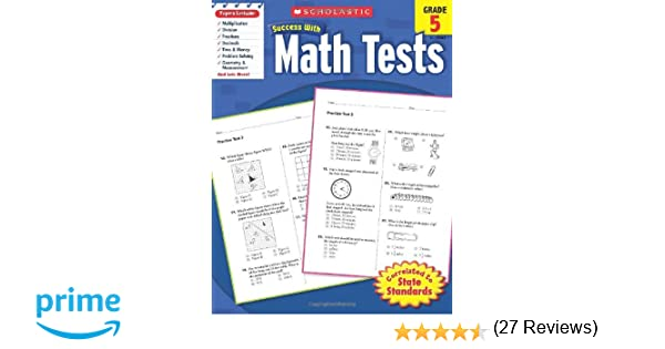 Scholastic Success with Math Tests, Grade 5 (Scholastic Success ...