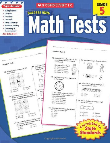 Scholastic Success with Math Tests, Grade 5 (Scholastic Success with Workbooks: Tests Math) cover