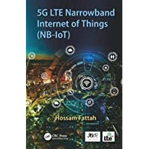 5G LTE Narrowband Internet of Things (NB-IoT)