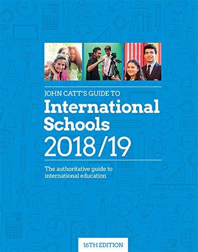 John Catt's Guide to International Schools 2018/19 Paperback – 31 Jul 2018 Jonathan Barnes (editor) John Catt Educational 1911382896 Education & Teaching