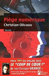 Piège Numérique - Christian Olivaux