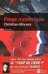 Piège Numérique par Olivaux