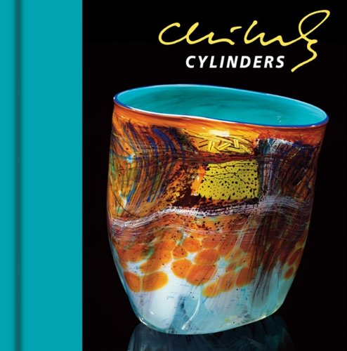 Chihuly Cylinders