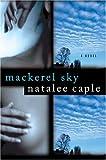 img - for Mackerel Sky: A Novel book / textbook / text book