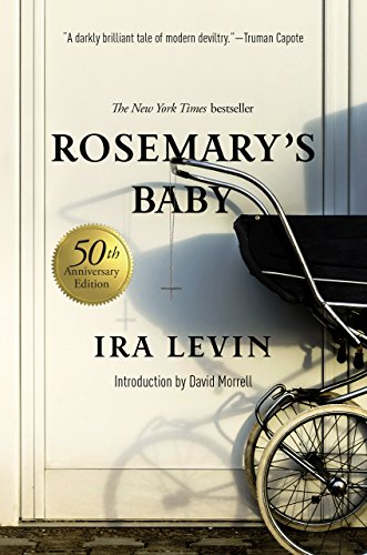 Rosemary's Baby: A Novel (50th Anniversary Edition) cover