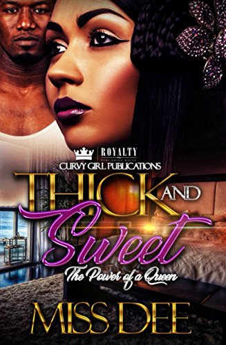 : Thick and Sweet: The Power Of A Queen