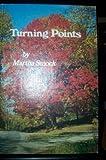 Turning Points, Martha Smock, 0871591561