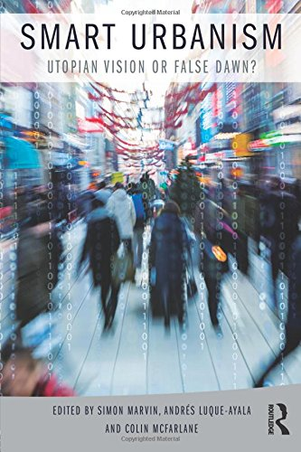 Pdf Math Smart Urbanism: Utopian vision or false dawn?