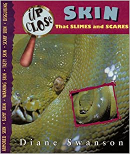 Skin That Slimes and Scares (Up Close (Sterling))