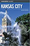 img - for Insiders' Guide to Kansas City, 2nd (Insiders' Guide Series) book / textbook / text book
