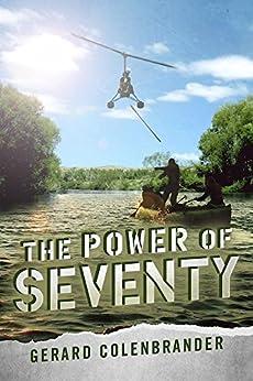 The Power Of Seventy by [Colenbrander, Gerard]