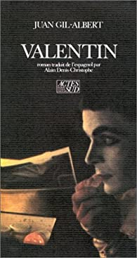 Valentin par Juan Gil-Albert