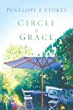 Circle of Grace, Penelope J. Stokes, 0385510136