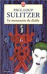 Le mercenaire du diable par Sulitzer