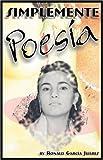Simplemente Poesia, Robert Garcia Juarez, 1432719904