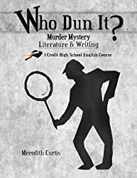 Who Dun It?: Murder Mystery Literature & Writing Course