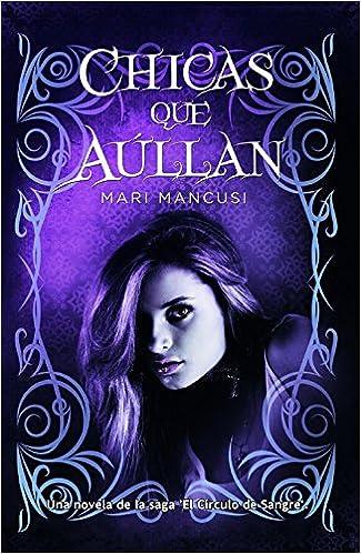 Chicas que aúllan (Trakatrá): Amazon.es: Mari Mancusi, Laura Rodríguez Gómez: Libros