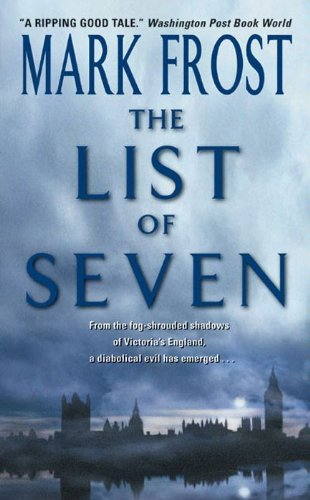 The list of 7 kindle edition by mark frost mystery thriller the list of 7 by frost mark fandeluxe Images