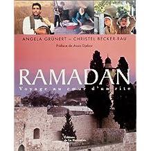Ramadan: Voyage au coeur d'un rite