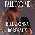 Fall for Me | Belladonna Bordeaux