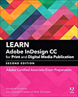 Learn Adobe InDesign CC for Print and Digital Media Publication, 2nd Edition Front Cover