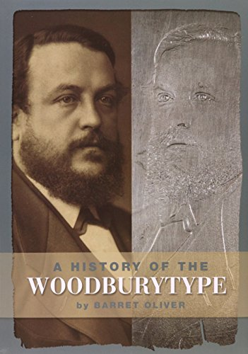 A HISTORY OF THE WOODBURYTYPE