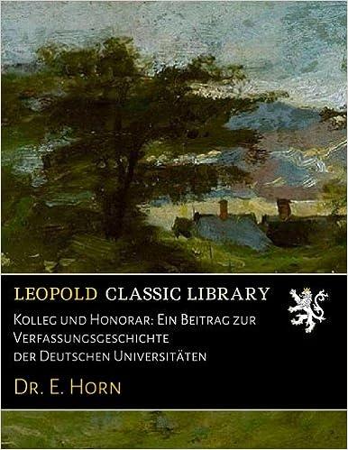 Book Kolleg und Honorar: Ein Beitrag zur Verfassungsgeschichte der Deutschen Universitäten