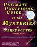 Ultimate Unofficial Guide to the Mysteries of Harry Potter (Analysis of Book 5), Astre Mithrandir, 0972393641