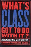 What's Class Got to Do with It?, Michael Zweig, 0801442591