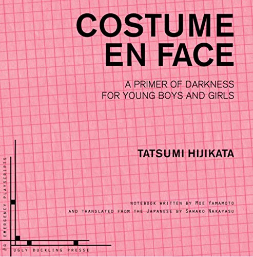 Costume en Face: A Primer of Darkness for Young Boys and Girls (Emergency Playscripts) ()