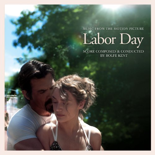 Labor Day Music From The Motion Picture