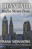 Brancato: Mafia Street Boss