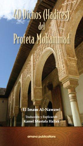 Download 40 Dichos (Hadices) del Profeta Mohammad (Spanish Edition) ebook