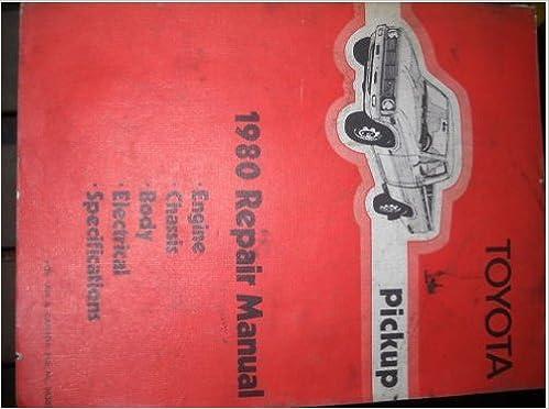 1980 Toyota Pickup Truck Shop Service Repair Manual Service ...