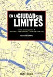 img - for En La Ciudad Sin L mites. Guion (Spanish Edition) book / textbook / text book