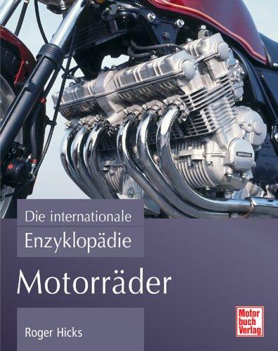 Motorräder: Die internationale Enzyklopädie