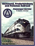 img - for Richmond, Fredericksburg and Potomac Railroad's Passenger Service, 1935-1975 book / textbook / text book