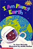 I Am Planet Earth (Hello Reader Science!)