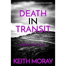 Death In Transit: Murder most foul... (Inspector Torquil McKinnon Book 5)