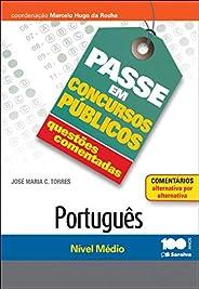 Português: Nível médio - 1ª edição de 2014: Questões comentadas