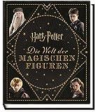 Harry Potter: Die Welt der magischen Figuren