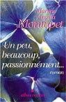 Un peu, beaucou, passionnément par Montupet