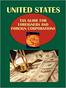 Book Us Tax Guide for Foreigners and Foreign Corporations