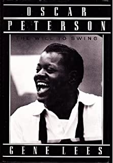 A jazz odyssey the life of oscar peterson oscar peterson richard oscar peterson the will to swing fandeluxe Gallery