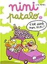 Nini Patalo, Tome 2 : C'est parti mon Kiki ! par Mandel