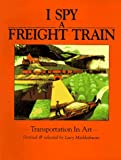 img - for I Spy a Freight Train book / textbook / text book