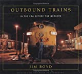 Outbound Trains, Jim Boyd, 1550464035