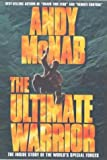 Andy Mcnab: The Ultimate Warrior [DVD]