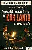 Journal d'un aventurier de Koh Lanta - Il n'en restera qu'un !